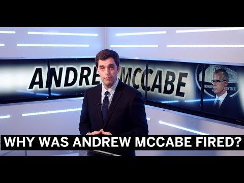 Why Did Andrew McCabe Get Fired from the FBI?