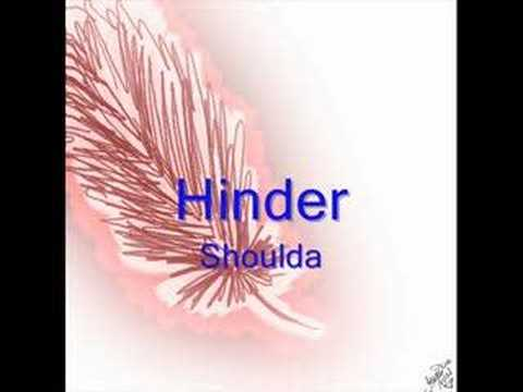 Hinder- Shoulda
