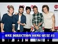 One Direction Song Quiz #5 (2017)