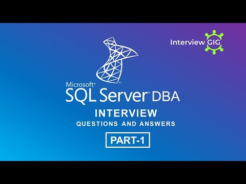 SQL Server DBA Interview Questions And Answers 2019  Part-1 |Microsoft| SQL Server|DBA|