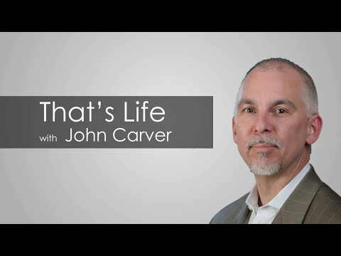 That's Life with John Carver - Broadcasting in 1.4 Million Homes Each Week