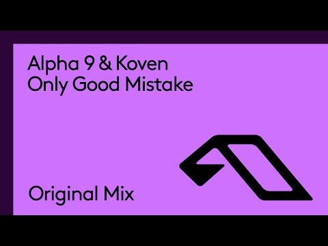 ALPHA 9 - Only Good Mistake