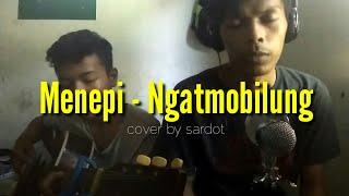 Download Menepi - Ngatmombilung (cover sardot)