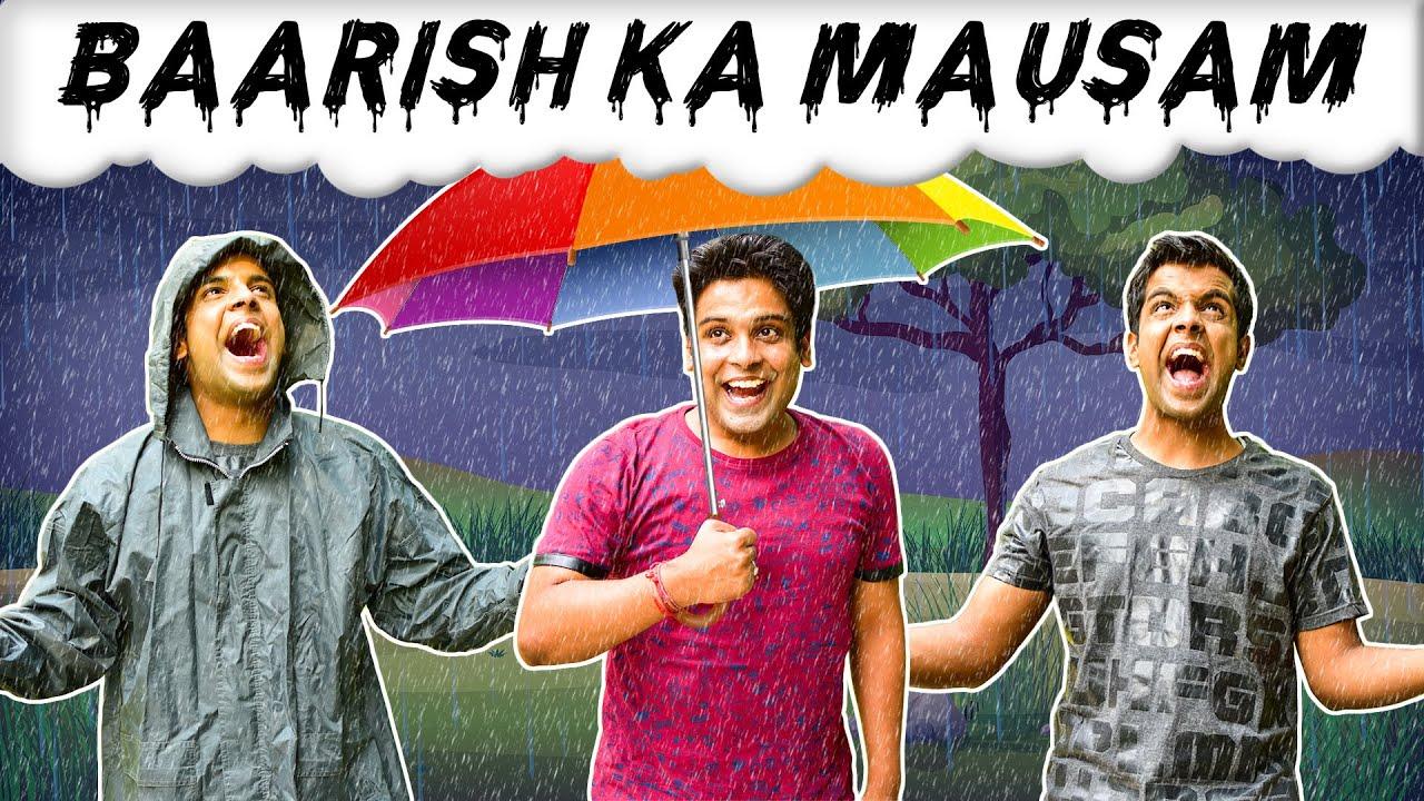 BAARISH KA MAUSAM | The Half-Ticket Shows