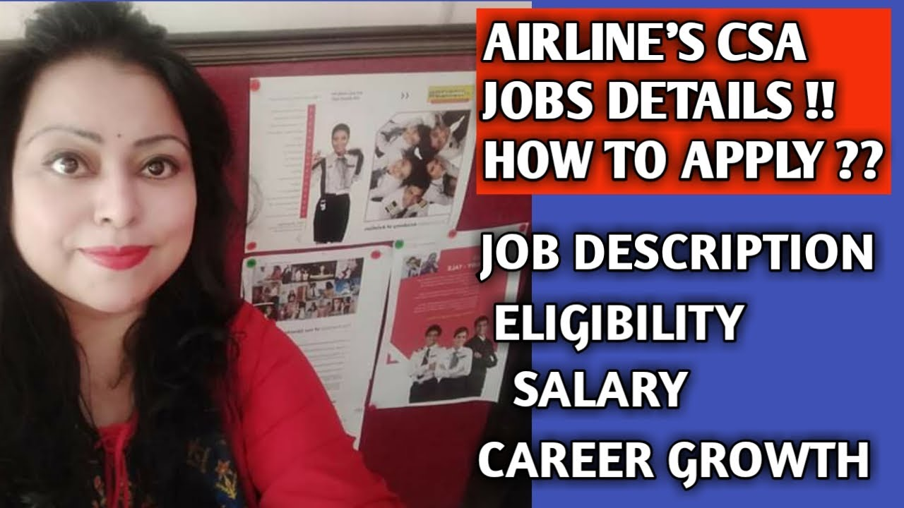 AIRLINE'S CSA JOBS DETAILS & CAREER OPPORTUNITIES