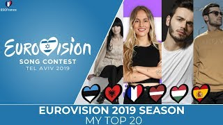 Eurovision 2019 Season | My Top 20 Of National Finals (31/12/2018)