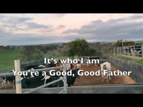 Good, Good Father (lyrics & chords) Housefire II