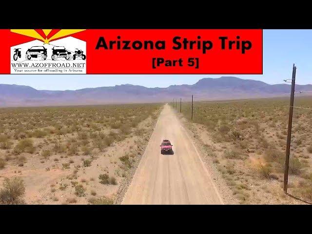 Arizona Strip Trip [Part 5]