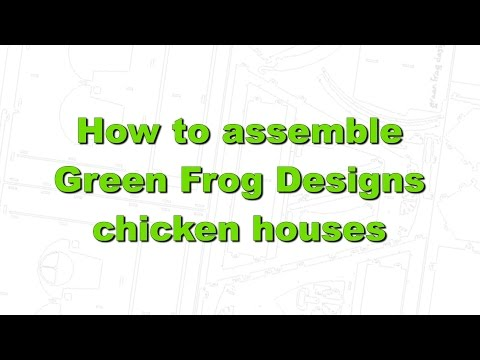 Assembly of Green Frog Designs Chicken Housing