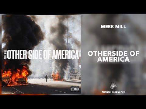 Meek Mill – Otherside of America [432Hz]