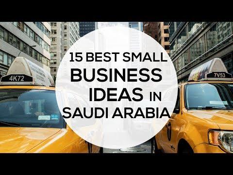 15 SMALL SCALE BUSINESS IDEAS IN SAUDI ARABIA FOR 2019