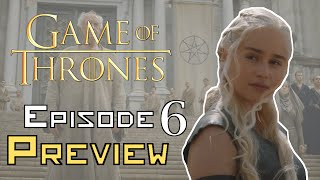Game Of Thrones Season 6 Episode 6 Preview Breakdown