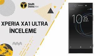 Sony Xperia XA1 Ultra inceleme - Bu telefon kocaman!