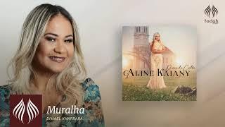 Aline Kaiany l Muralha [PSEUDO VIDEO]