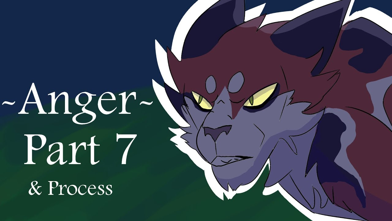 -Anger-  Warrior Cat M.A.P Part 7 and Process