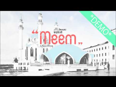 Meem   Qawwali Song   Demo   By Fajjaaz Ramdjan