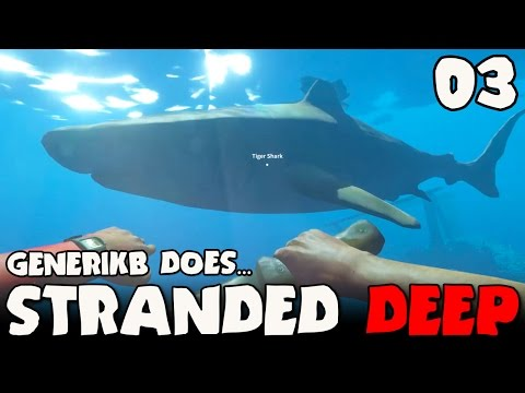 """Stranded Deep Early Access Ep 03 - """"Let's Go DEATH DIVING!!"""""""