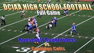 High School Football - Roosevelt Roughriders vs Coolidge Colts Full Game