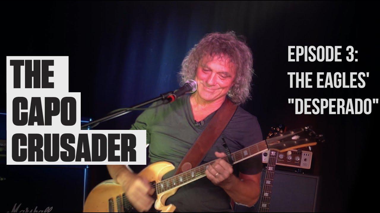 """Capo Crusader, Episode 3: The Eagles' """"Desperado"""""""