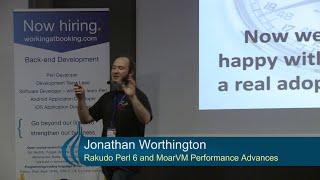 Rakudo Perl 6 and MoarVM Performance Advances - Jonathan Worthington (jnthn)