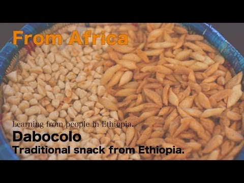 Dabocolo; Traditional snack from Ethiopia.