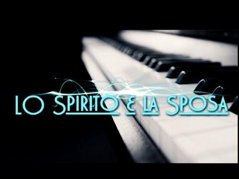 Marco Liuni - Lo Spirito e la Sposa - (Cover pianoforte) Corale di palmi