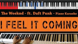 The Weeknd - I Feel It Coming (feat. Daft Punk) - HIGHER Key (Piano Karaoke / Sing Along)