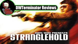 Review - Stranglehold