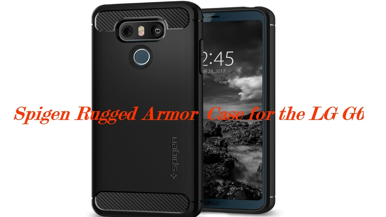 newest d416d 1b9e1 Spigen Rugged Armor Case for the LG G6