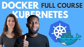 Docker and Kubernetes Tutorial |  Full Course [2020]