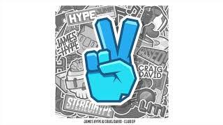James Hype - No Drama (feat. Craig David) - VIP (Official Audio)