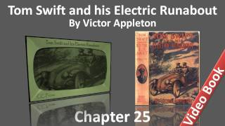 Chapter 25 - Tom Swift and his Electric Runabout by Victor Appleton