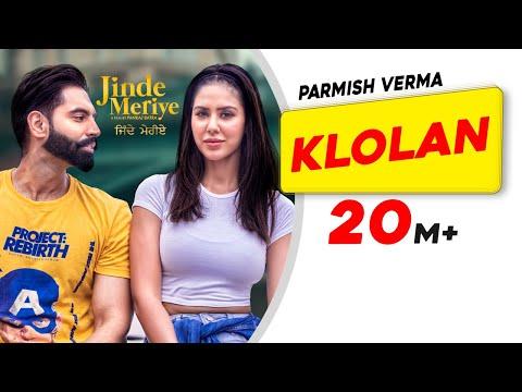 Parmish Verma | Klolan | Sonam Bajwa | Desi Crew | Pankaj Batra | Jinde Meriye | Latest Punjabi Song