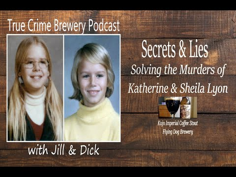 secrets-&-lies-solving-the-murders-of-katherine-and-sheila-lyon
