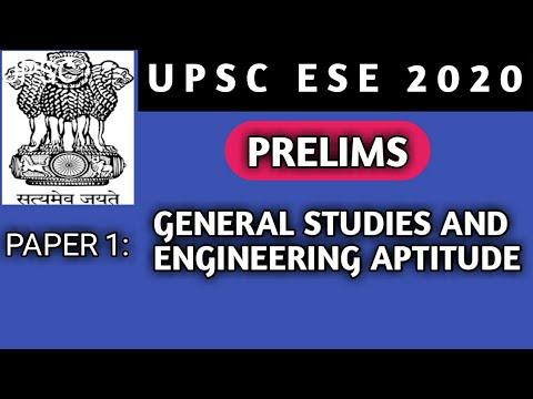 ESE prelims 2020 ''GS'' paper 1 | General studies and Engineering aptitude