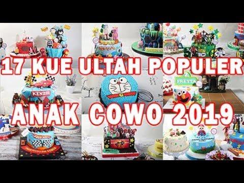 Kue Ulang Tahun Anak Cowok Trend 2019 Youtube
