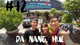 [VLOG] #42 - Day 9-10: Da Nang, Hue