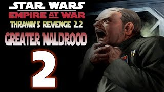 [2] SW: Thrawn's Revenge 2.2 (Greater Maldrood) - Counter Attack