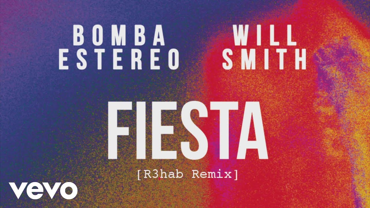 Bomba Estéreo, Will Smith - Fiesta (R3hab Remix)[Cover Audio]