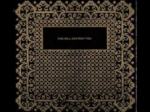 This Will Destroy You - S/T [10th Anniversary Edition] (Full Album)