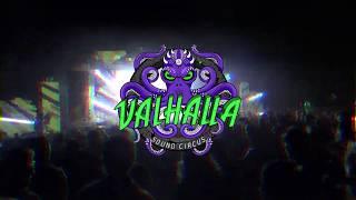 Vahalla Sound Circus 2018 Video Recap
