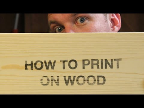 How to Print on Wood with an Inkjet Printer