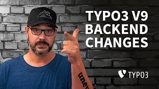 Tech Tip - TYPO3 v9 Backend Changes