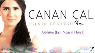 Canan Çal - Gülsüm (Len Nassın Hurşit) [ Egenin Türküsü © 2015 Z Yapım ]