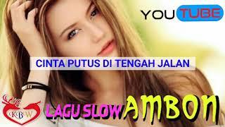 Gambar cover LAGU SLOW AMBON - CINTA PUTUS DI TENGAH JLN