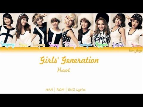 Girls' Generation (SNSD) (소녀시대) – Hoot Lyrics (Han | Rom | Eng | Color Coded)