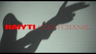 Haiyti - Coco Chanel (prod. by Macloud & MIKSU)