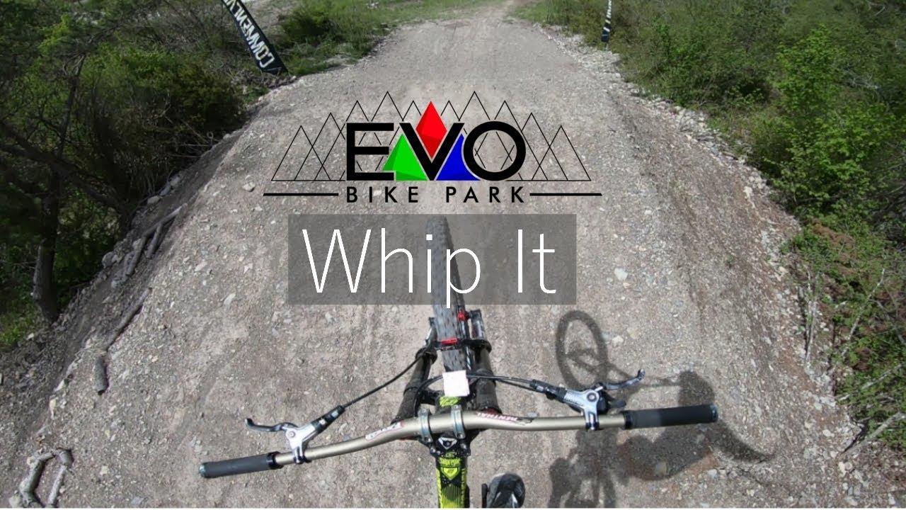 EVO Bike Park - Whip It 🤘  / GorPro Télémétrie /