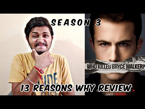 13 Reasons Why Season 3 | All Episodes Review In Hindi | 13 Reasons Why Season 3 All Episodes |