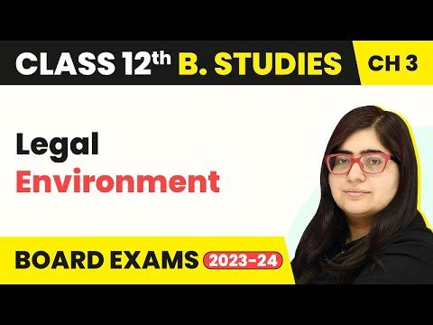 Legal Environment - Business Environment | Class 12 Business Studies